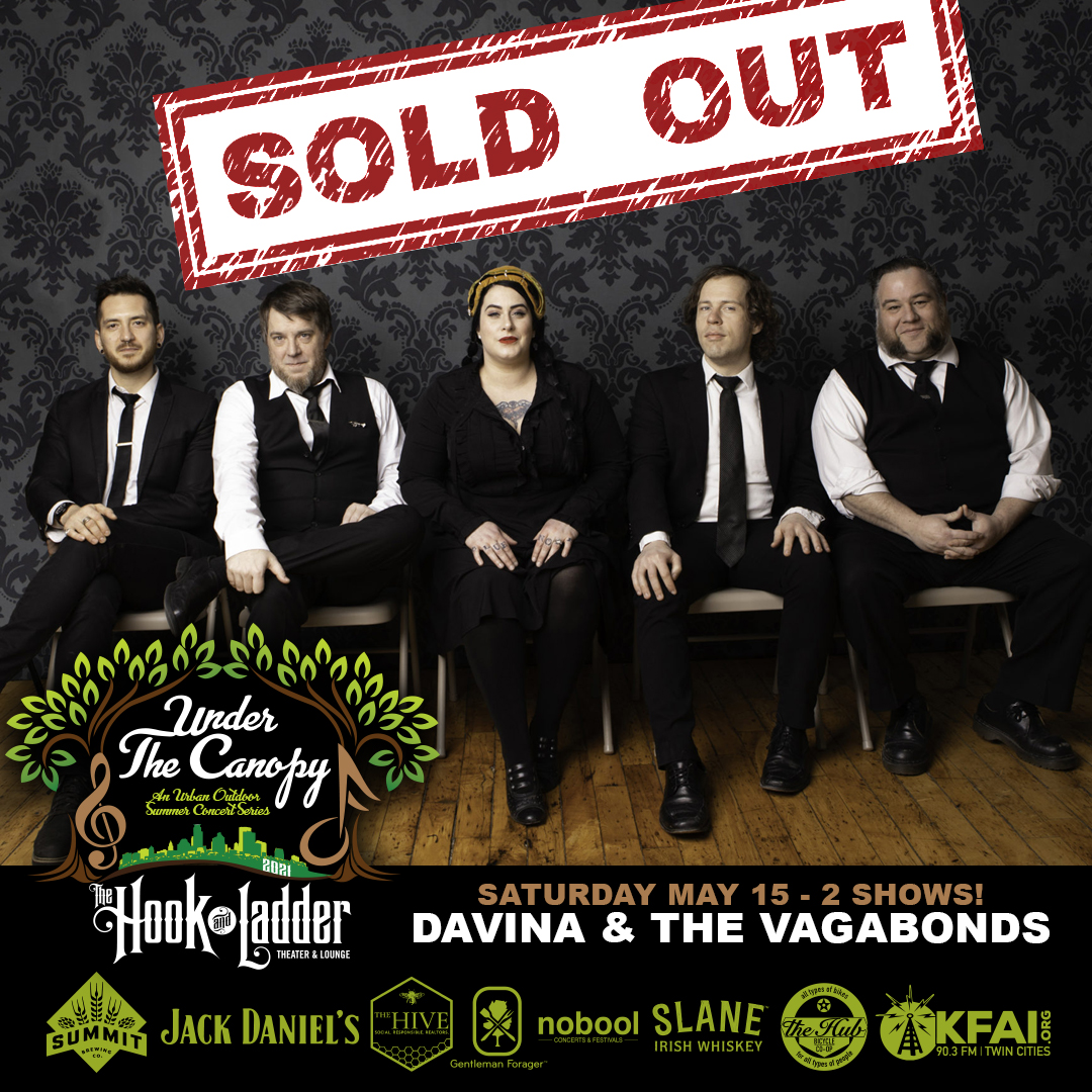 SOLD OUT - Davina and The Vagabonds - Under The Canopy at The Hook and Ladder Theater - Saturday, May 15 (2 Shows)
