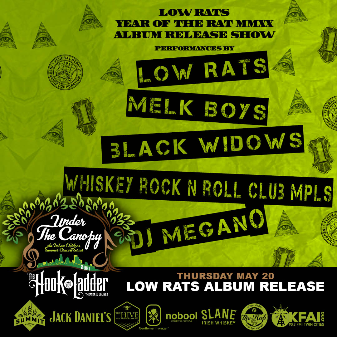 Low Rats - Year of The Rat MMXX - Album Release Party - Under The Canopy at The Hook and Ladder Theater - Thursday, May 20