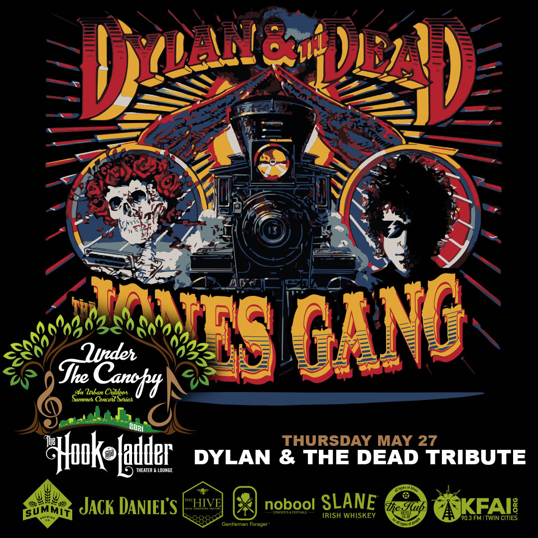 Dylan & The Dead Tribute with The Jones Gang - Under The Canopy at The Hook and Ladder Theater - Thursday, May 27