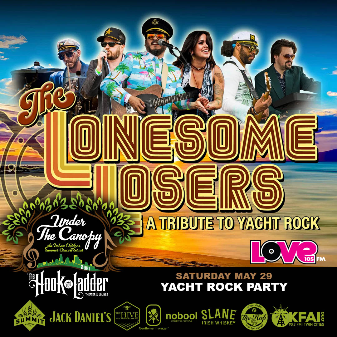 Yacht Rock Party hosted by The Lonesome Losers - Under The Canopy at The Hook and Ladder Theater - Saturday, May 29