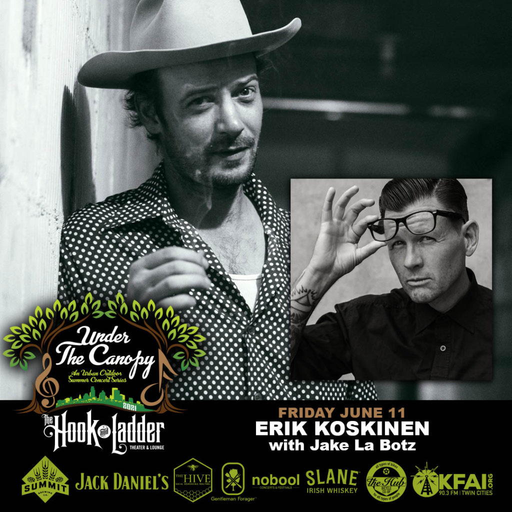 Erik Koskinen with Jake La Botz - Under The Canopy at The Hook and Ladder Theater - Saturday, June 11