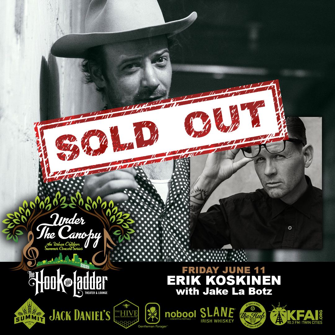SOLD OUT - Erik Koskinen with Jake La Botz - Under The Canopy at The Hook and Ladder Theater - Saturday, June 11