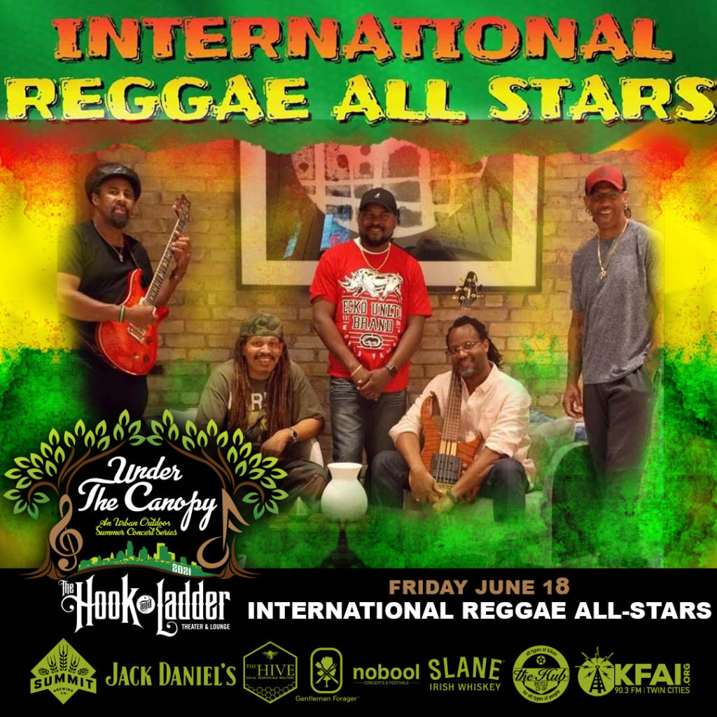 International Reggae All-Stars - Under The Canopy at The Hook and Ladder Theater - Friday, June 18