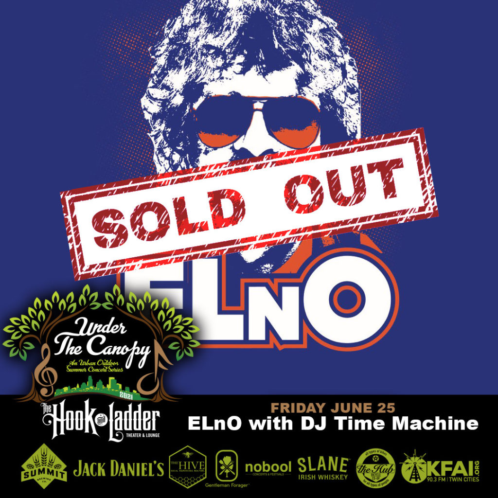 SOLD OUT - ELnO with guest DJ Time Machine - Under The Canopy at The Hook and Ladder Theater - Friday, June 25