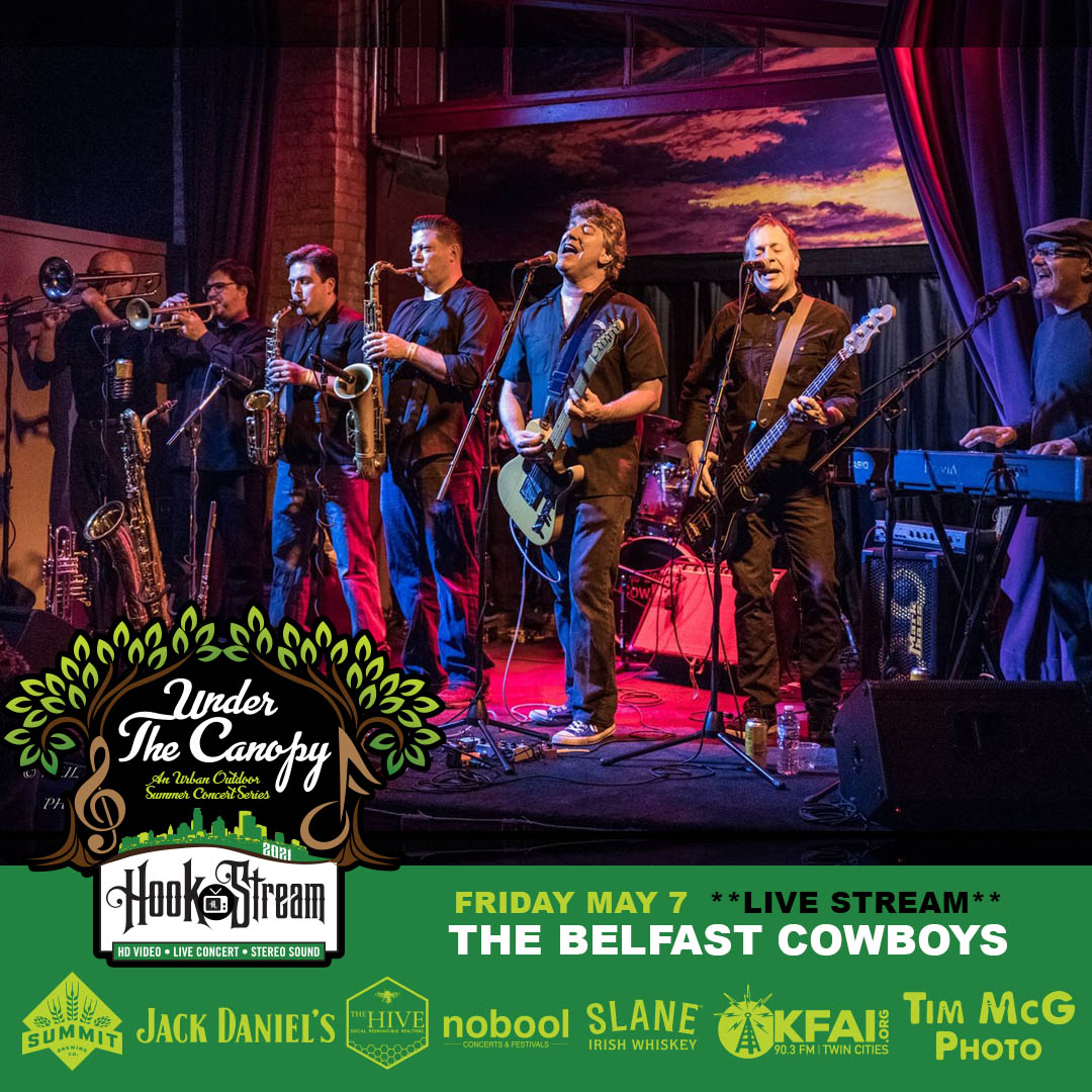 #HookStream - The Belfast Cowboys-Under The Canopy at The Hook and Ladder Theater - Friday, May 7