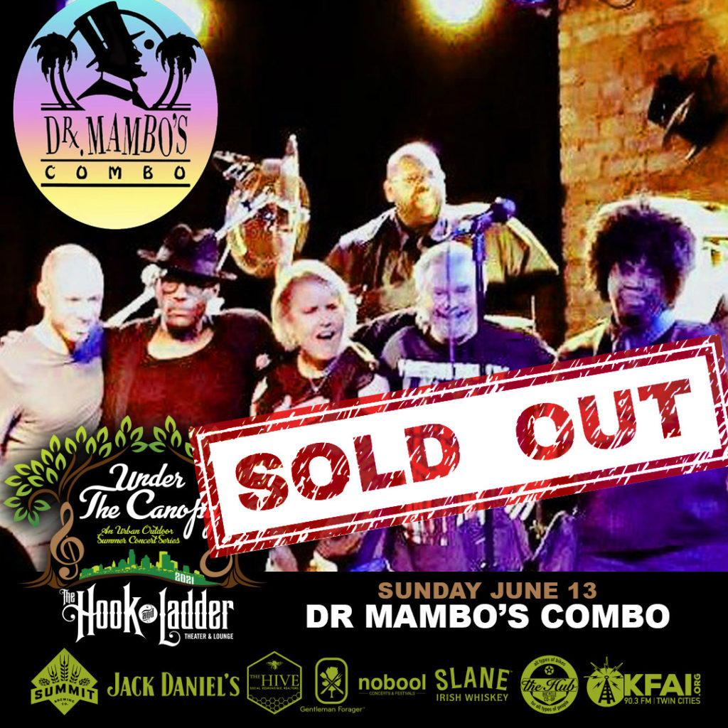SOLD OUT - Dr. Mambo's Combo - Under The Canopy at The Hook and Ladder Theater - Sunday June 13