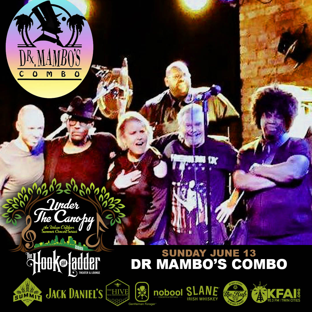 Dr. Mambo's Combo - Under The Canopy at The Hook and Ladder Theater - Sunday June 13