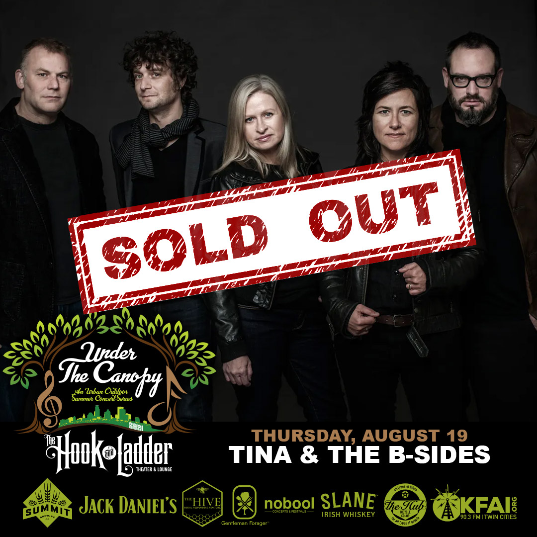 Tina & the B-Sides - Under The Canopy at The Hook and Ladder Theater - Thursday, August 19 - SOLD OUT