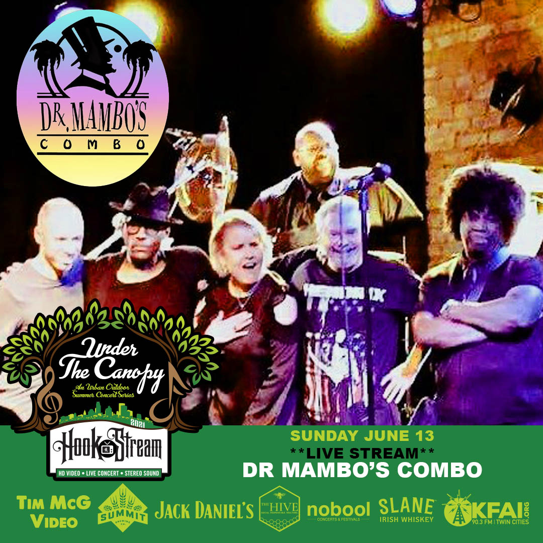 #HookStream - Dr. Mambo's Combo - Under The Canopy at The Hook and Ladder Theater - Sunday June 13