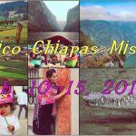 Mexico Chiapas Mission 2019