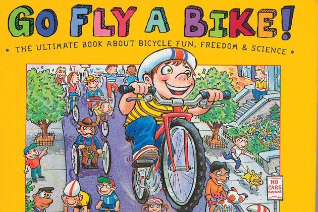 Go Fly A Bike!