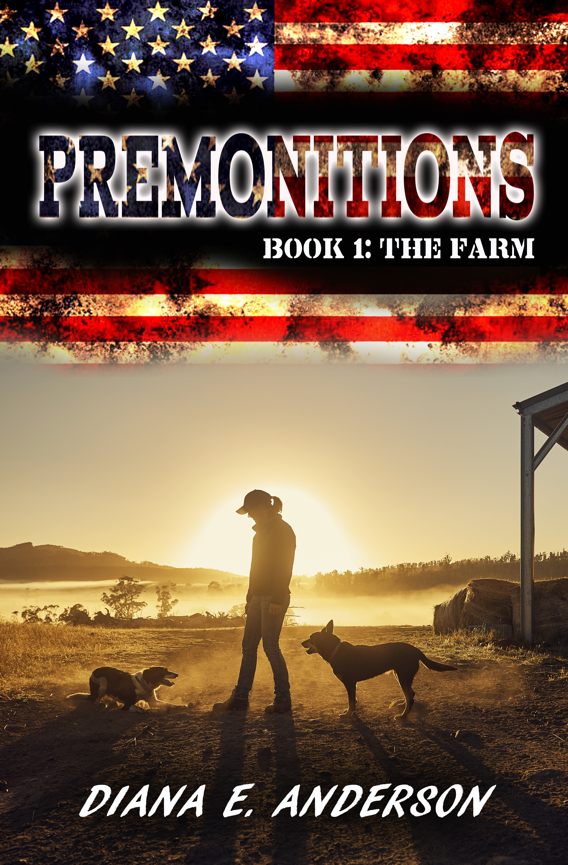 """Premonitions: Book 1: The Farm"""