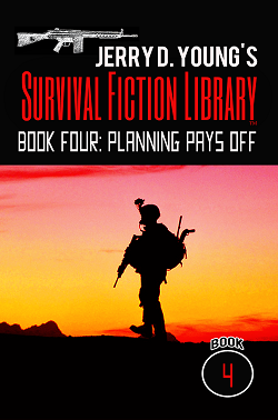 """Survival Fiction LIbrary: Book 4: Planning Pays Off"""