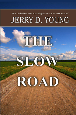 """""""The Slow Road"""""""