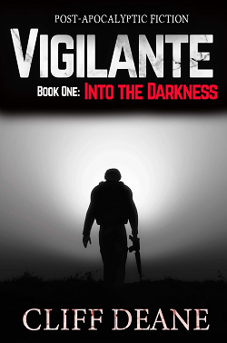 Vigilante: Book 1: Into the Darkness