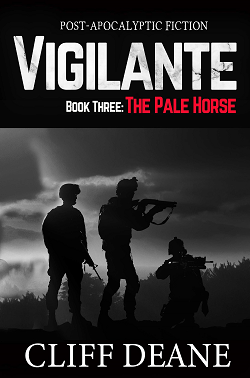 """Vigilante: Book 3: The Pale Horse"""