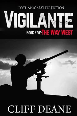 """Vigilante: The Way West"""