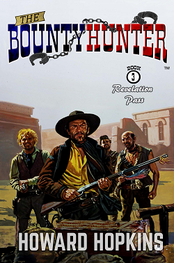 Bounty Hunter Book 3