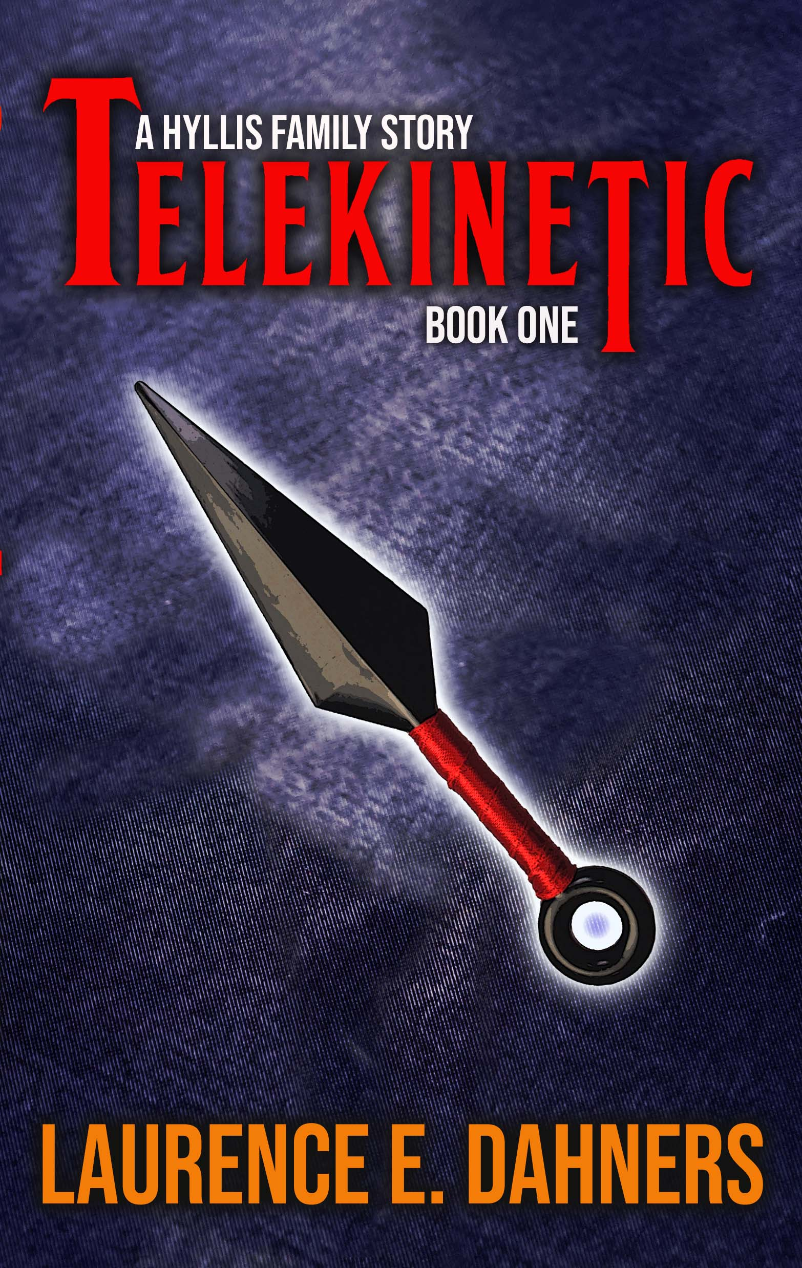 Hyllis Family: Book 1: Telekinetic