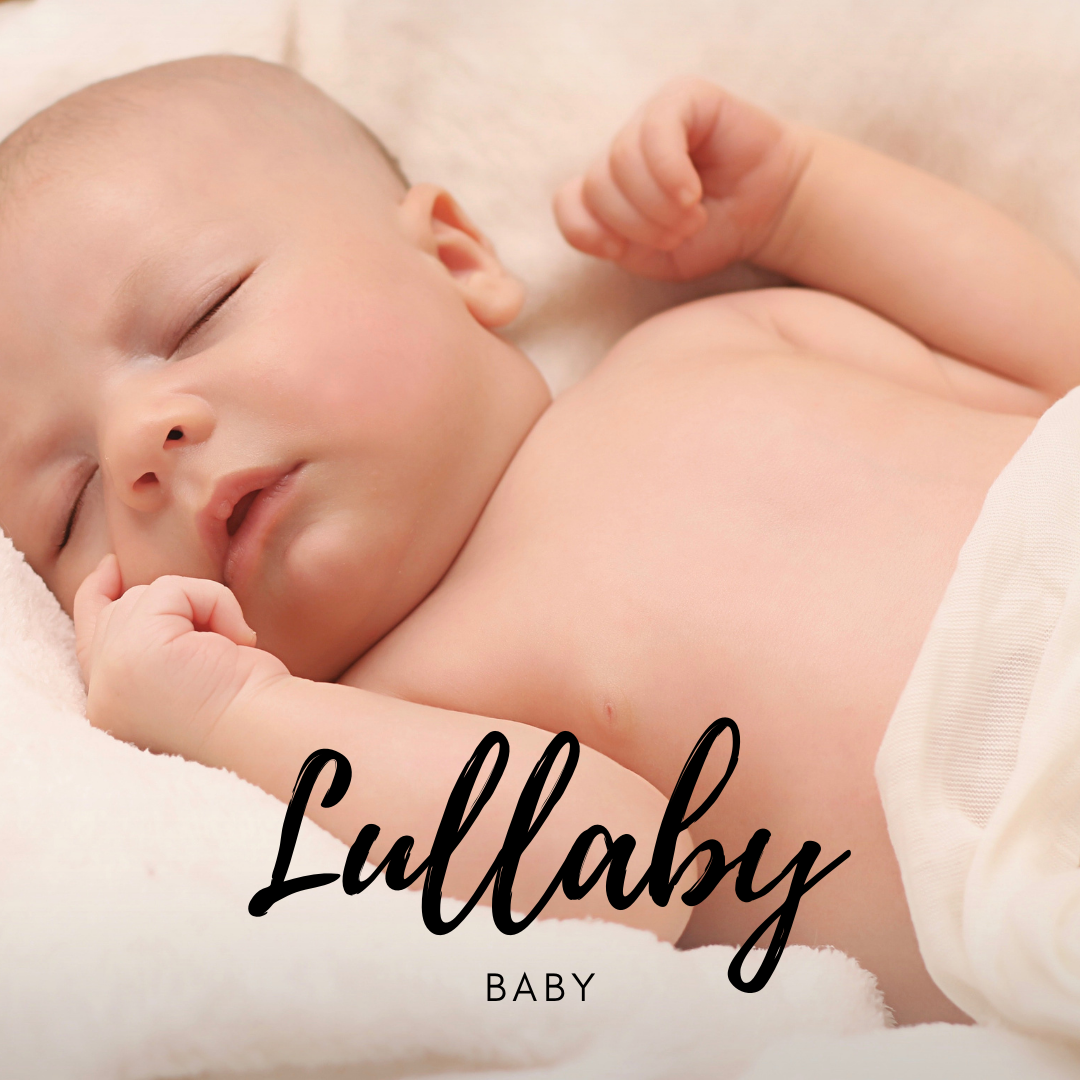 "a sleeping baby on back in fluffy bedding with words ""Lullaby Baby"""
