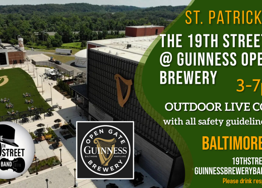 Paddy's Day!! The 19th Street Band live at Guinness Open Gate Brewery