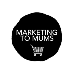 Marketing to Mums