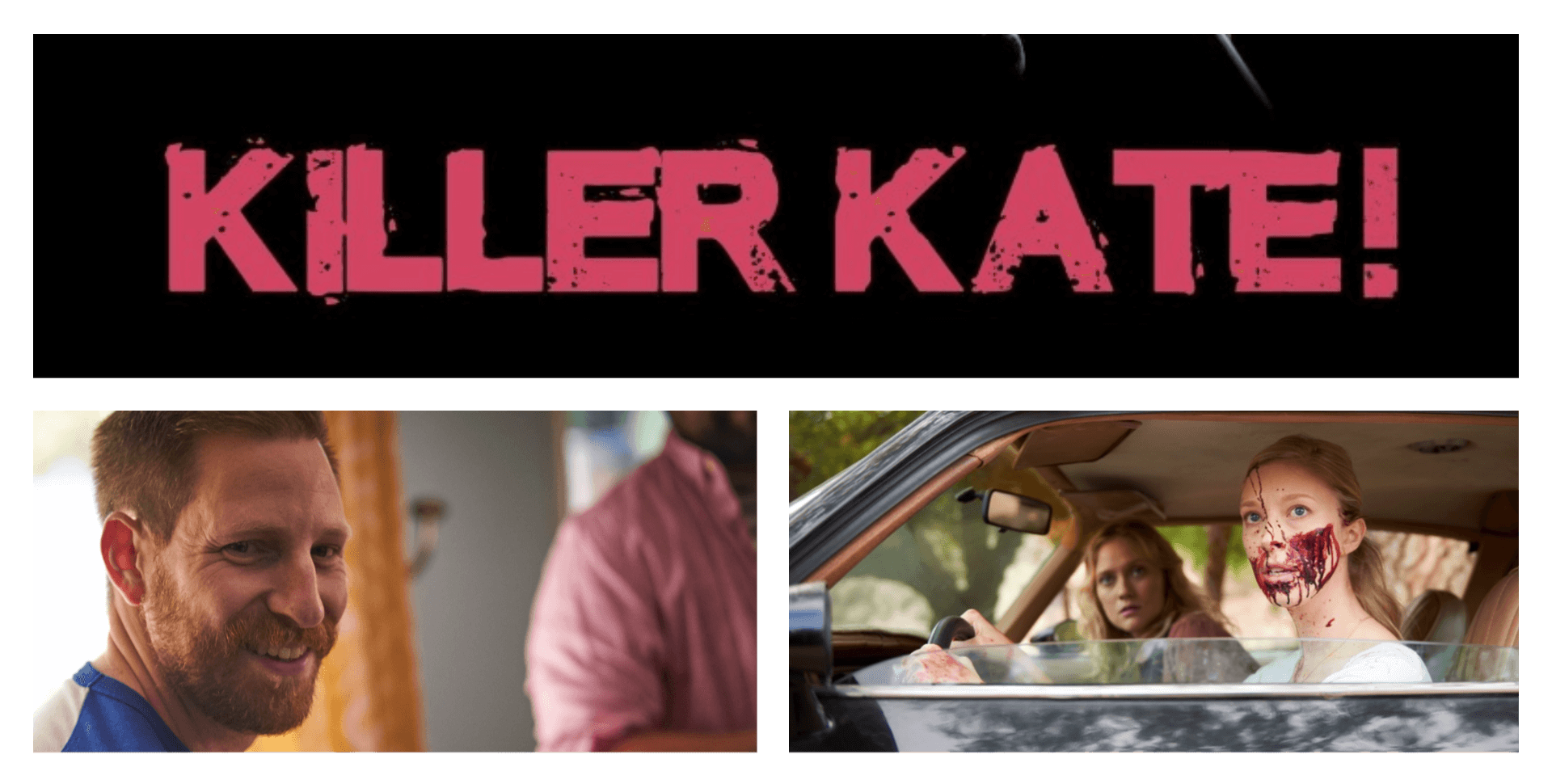 Killer Kate! - Interview with Director Elliot Feld