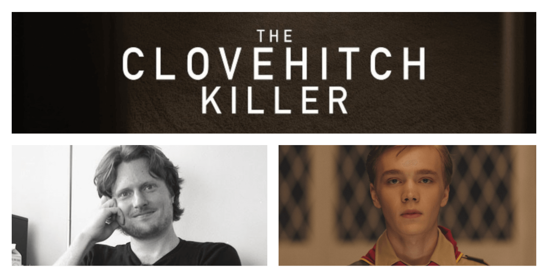 The Clovehitch Killer - Interview with Director Duncan Skiles