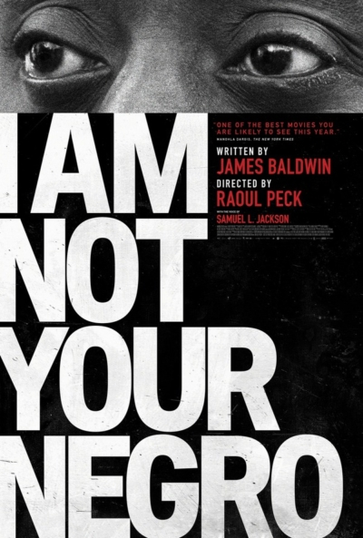 I Am Not Your Negro 2017 Movie Poster