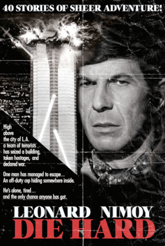 Leonard Nimoy, Die Hard (1988) - Modern Films Re-Imagined into Classic Posters