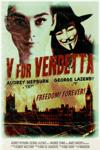 V for Vendetta (2005), Audrey Hepburn, George Lazenby, King Vidor - Modern Films Re-Imagined into Classic Posters