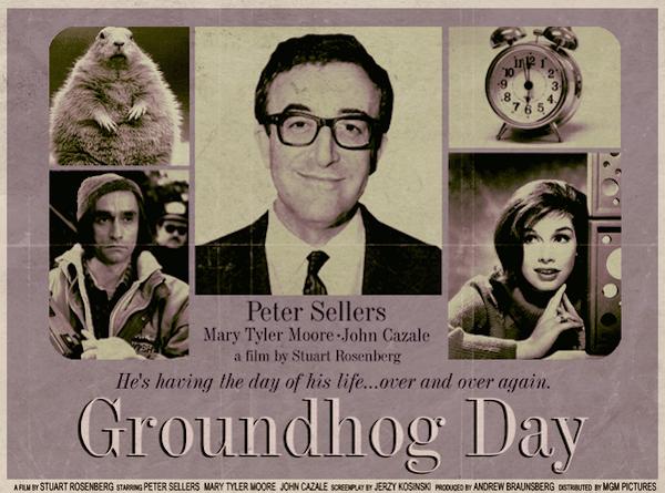 Groundhog Day (1993), Stuart Rosenberg, John Cazele, Mary Tyler Moore - Modern Films Re-Imagined into Classic Posters