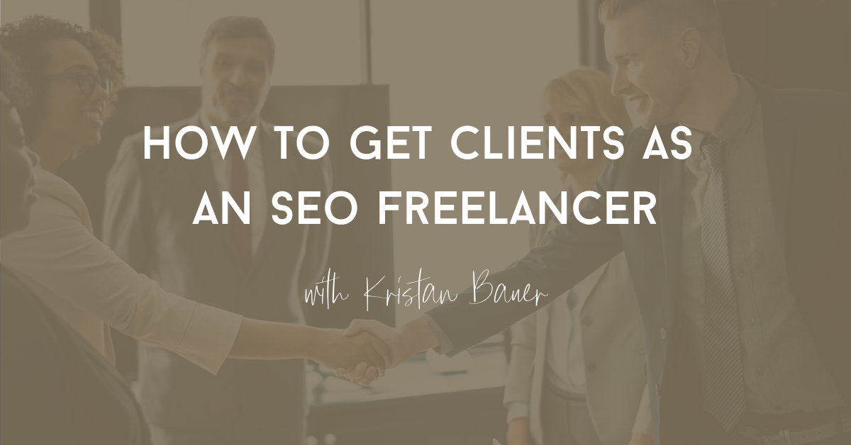 how to get clients as seo freelancer