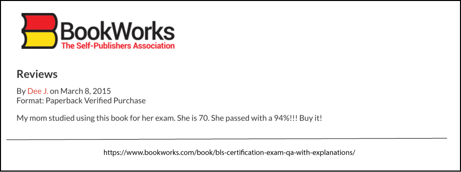 Book Reviews from BookWorks.com for BLS Certification Exam Q&A With Explanations