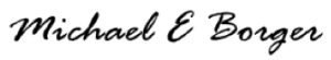 signature of Michael E. Borger, owner