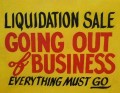 "Store sign ""Liquidation Sale - Going Out of Business"""
