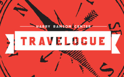 Harry Ransom Center Travelogue