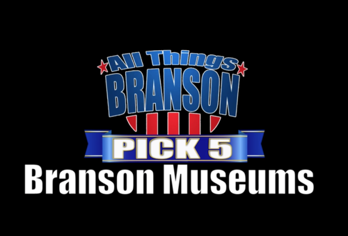 BRANSON PICK 5: Family Museum Attractions