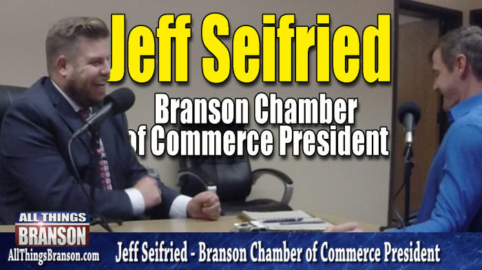 FEATURE: Branson Chamber President Jeff Seifried VIDEO INTERVIEW