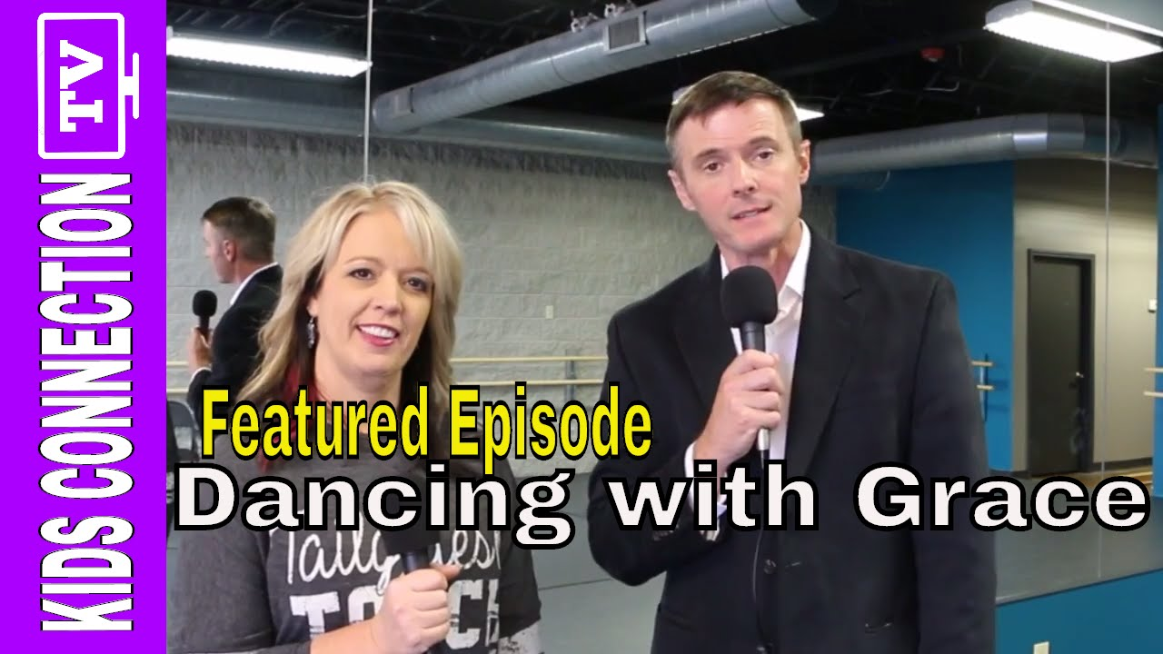 NEW BRANSON VIDEO: Special Needs: Dancing With Grace in Branson Missouri on Kids Connection