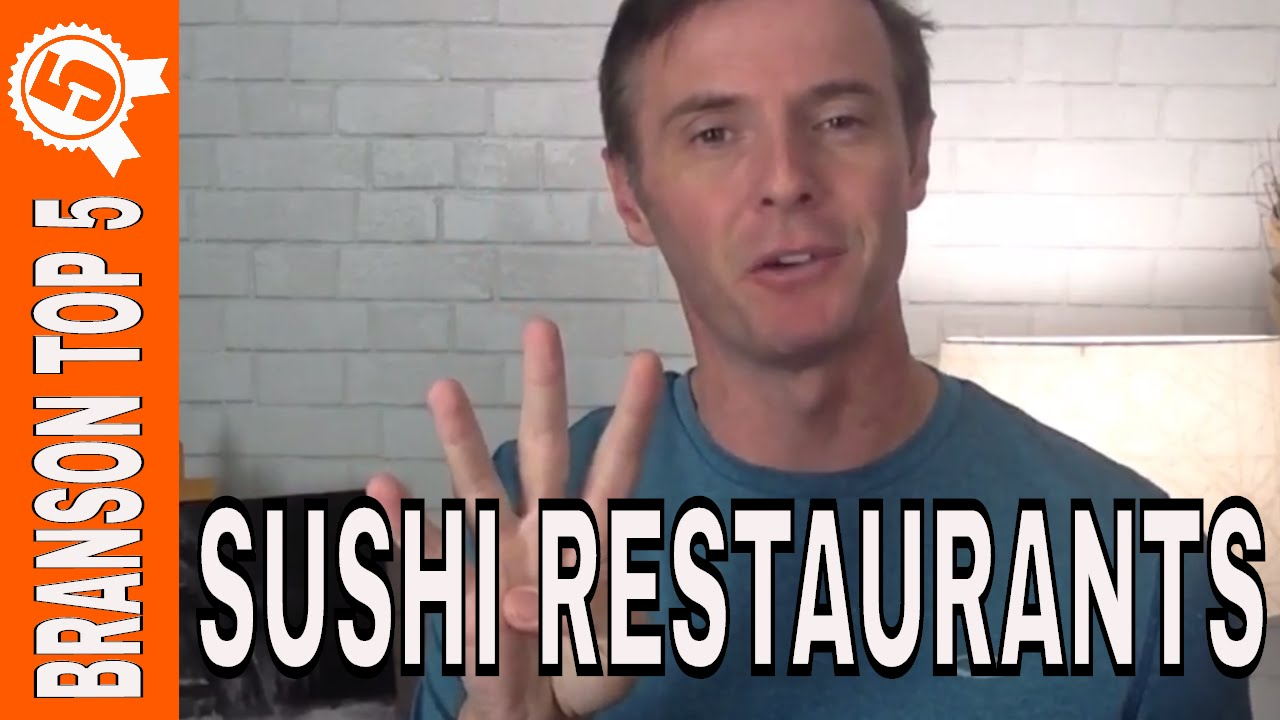 NEW BRANSON VIDEO: Top Sushi Restaurants in Branson Missouri