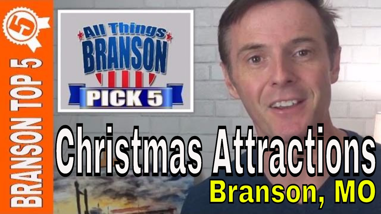 NEW BRANSON VIDEO: Branson Top 5 Christmas Attractions