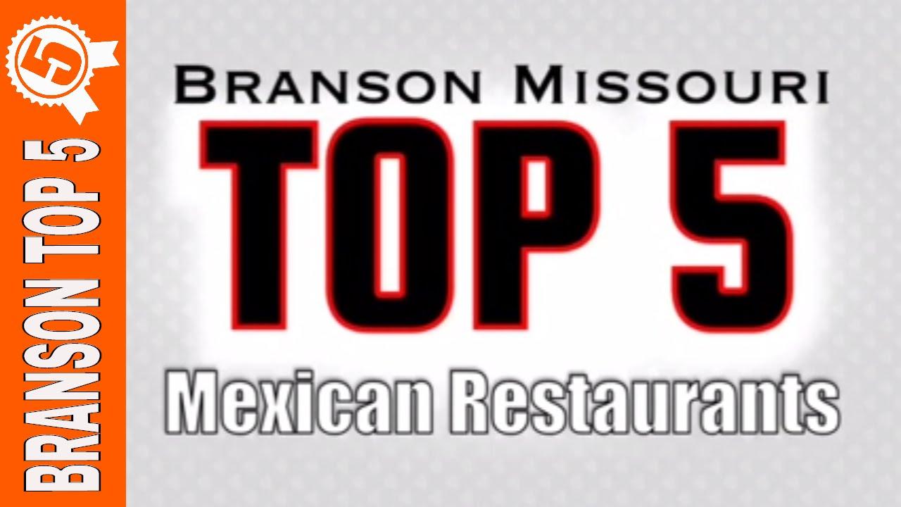 NEW BRANSON VIDEO: Top 5 Mexican Restaurants in Branson Missouri