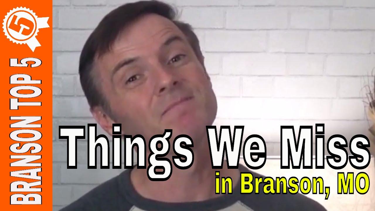 NEW BRANSON VIDEO: Top 5 Things We Miss In Branson Missouri
