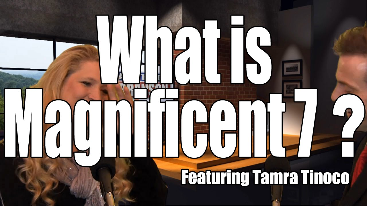 What is Magnificent 7 with Tamra Tinoco