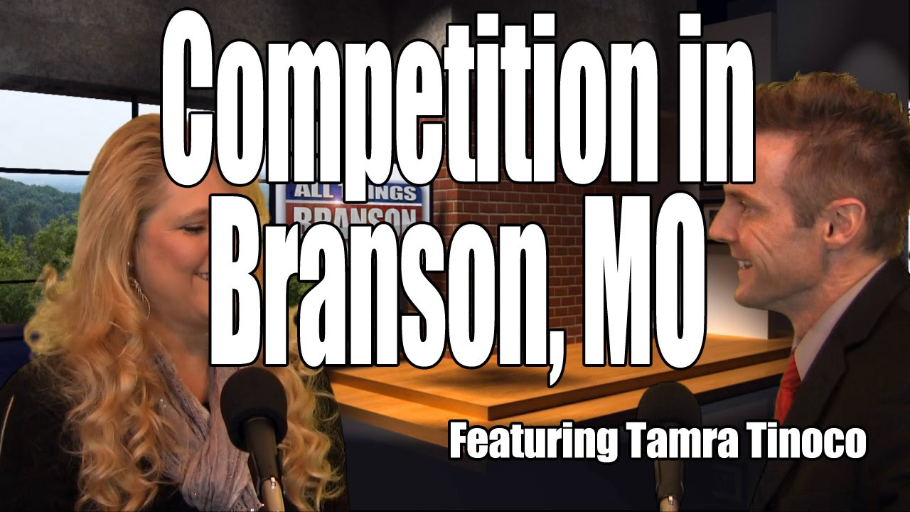 Branson Missouri is becoming more competitive