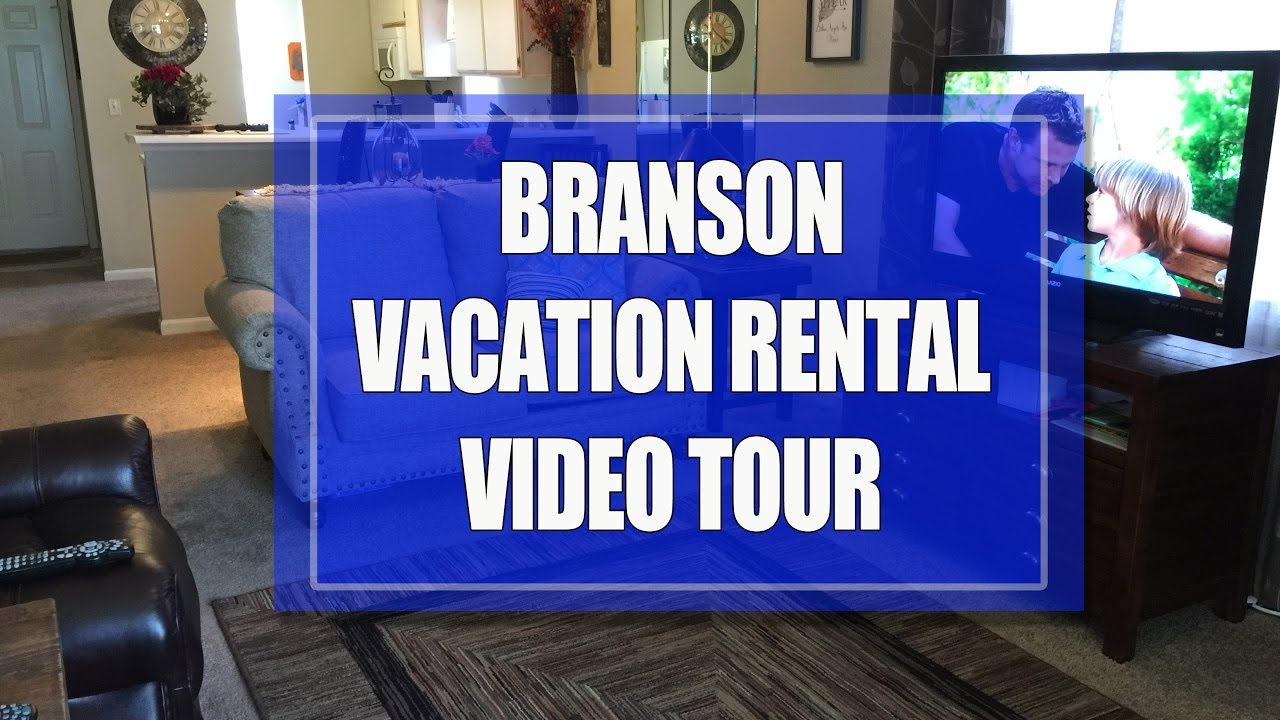Branson Condo Rental For Family Vacations