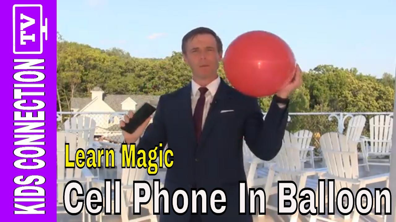 Magic Lesson: Put A Cell Phone In A Balloon