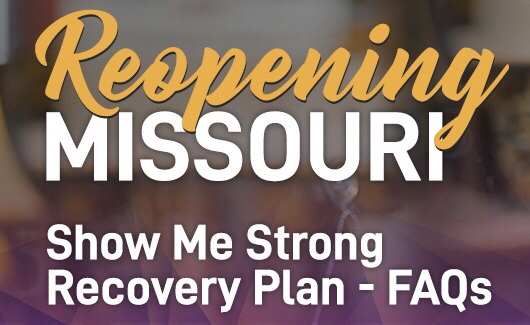 SHOW-ME STRONG RECOVERY PLAN – FREQUENTLY ASKED QUESTIONS