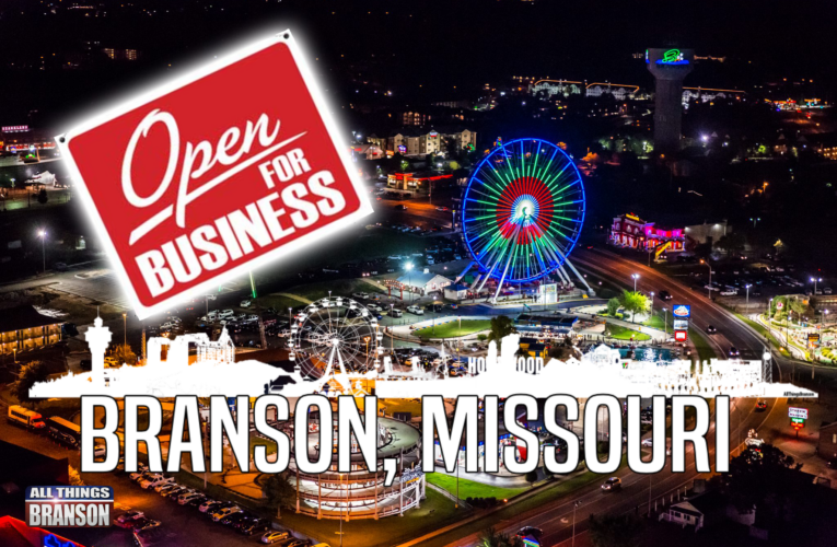 OPENING ANNOUNCEMENTS Branson shows, restaurants, and stores